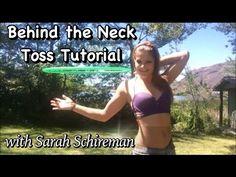 Behind the Neck Toss ~ Hoop Tutorial - YouTube