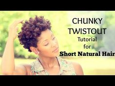 Chunky Twistout on Short Natural Hair