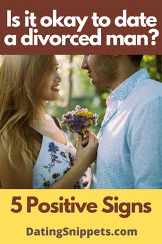 Dating A Divorced Man, Is It Okay, Dating Advice, Positivity, Signs, Women, Dating Tips, Shop Signs