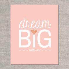 nursery prints & graphics: dream big little one - peach
