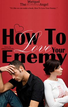 How To Love Your Enemy: TheNamelessAngel (Cover3)