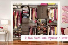 10 dicas para organizar o seu closet de maneira fácil!    por Liz Vieira | Branquela sardenta       - http://modatrade.com.br/10-dicas-para-organizar-o-seu-closet-de-maneira-f-cil
