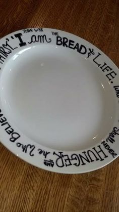 Ignoring the Bible quote I really like this DIY plate decorating idea - awesome way & These DIY ceramic plates are so easy. All you need is a sharpie and ...