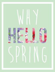 Why Hello Spring! FREE Printable from brepurposed.com