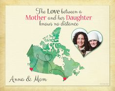 Personalized Gift for Mom, Mother and Daughter Long Distance Quote, Canada Map, Keepsake print by KeepsakeMaps on Etsy