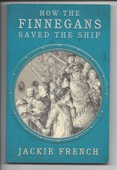 Buy How the Finnegans Saved the Ship by Jackie French at Mighty Ape NZ. How the Finnegans Saved the Ship is set in the year after the titanic sank. It is the story of the voyage to Australia that is made by the Finne. Australia Country, Australian Authors, French Collection, Make A Family, Children's Literature, Titanic, Family History, True Stories, Catholic