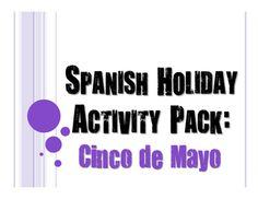 6 activities for Cinco de Mayo1.  Cinco de Mayo vocab2.  Cinco de Mayo vocab bingo3.  Cinco de Mayo crossword w/ English clues4.  Cinco de Mayo crossword w/ Spanish clues5.  Cinco de Mayo mini-lesson on the history and traditionsFree bonus: Cinco de Mayo jigsaw puzzle with Spanish/English cluesThis product is also available as part of my  Holiday Pack Bundle