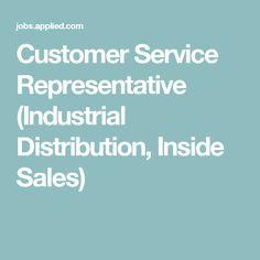 Customer Service Representative (Industrial Distribution, Inside Sales)