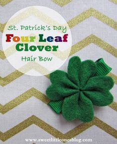 DIY St. Patrick's Day Shamrock / Four Leaf Clover Hair Bow - www.sweetlittleonesblog.com