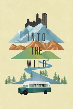 Into the Wild Movie Poster on Behance