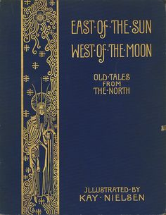 east of the sun west of the moon kay nielsen - Google Search