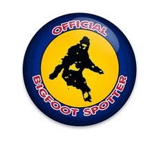 Official Bigfoot Spotter Pin Back Button Badge or by BigButtonBoy