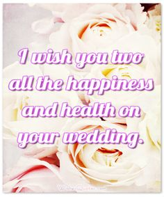 the best wedding wishes and wedding congratulations for newly