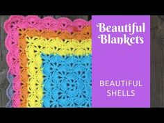Beautiful Blankets: Beautiful Shells - YouTube