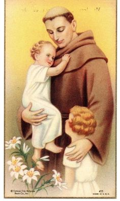 This holy card is of St Anthony of Padua - holding the child Jesus, a young girl standing beside him, with Lilies in the corner. Up for auction we have this very collectible vintage religious holy card. Saint Anthony Of Padua, Saint Joseph, Oracion A San Antonio, Religion Catolica, Girl Standing, Sacred Art, Christian Art, Antique Art, Catholic