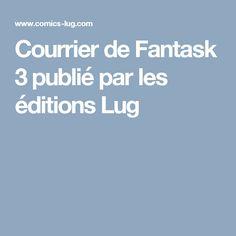 Courrier de Fantask 3 publié par les éditions Lug