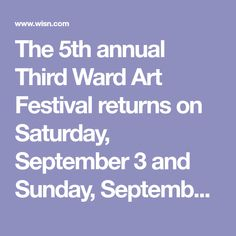 The 5th annual Third Ward Art Festival returns on Saturday, September 3 and Sunday, September 4 from along Broadway street between St. Paul and Menomonee streets in downtown Milwaukee, Wisconsin. Free and open to the public, the Third Ward Art Festival will showcase the work of more than 140-juried artists. Milwaukee Wisconsin, Art Festival, Art Fair, Galleries, Third, Broadway, September, Sunday, Public