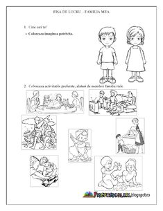 Fisa de lucru - FAMILIA MEA - Activitati in familie - Grupa ... Preschool At Home, Preschool Classroom, Worksheets For Kids, Kindergarten Worksheets, Diy And Crafts, Crafts For Kids, Youth Activities, Kids Education, Kids And Parenting