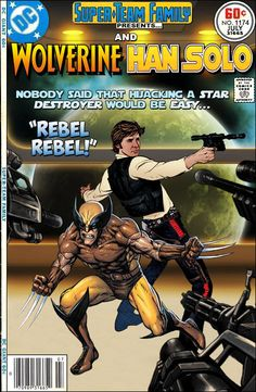 Super-Team Family: The Lost Issues!: Wolverine and Han Solo