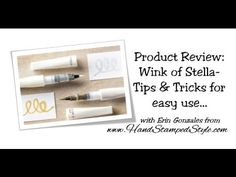 Product Review: Wink of Stella- by Erin Gonzales with Hand Stamped Style, Tips & Tricks.