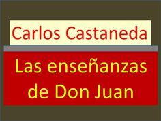 Carlos Castaneda: Las enseñanzas de don Juan