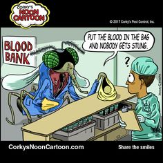CORKY'S NOON CARTOON by Jeremy C. Joseph Don't let mosquitoes steal your blood. Call Corky's at 1-800-901-1102. Corkyspest.com #mosquito #mosquitocontrol #corkys #corkyspest #pestcontrol #ultimatepestcontrol #corkysnooncartoon #noontoon #pesttoon #funnies #cartoons #comics #humor #webcomics #comicsareforeveryone #funnycartoons #funnycomic  #bloodbank
