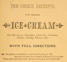 #IceCream  *Ten Choice Receipts* Rev. Smiley, 1881…