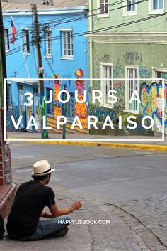 >>> Organiser son voyage 3 jours à Valparaiso au Chili  Quoi faire à Valparaiso? http://happyusbook.com/3-jours-a-valparaiso-au-chili