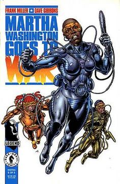 Find the value of the Legend comic Martha Washington Goes To War mini-series. What is your Martha Washington Goes To War comic book worth? Free Comic Books, Comic Book Covers, Female Superheroes And Villains, Dave Gibbons, Black Comics, War Comics, Frank Miller, Black Characters, Dark Horse