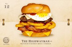 12. The Highwayman Cheeseburger Recipe -He's a drifter. A nomad with ties to nobody except the road on which he travels. Chances are, you've encountered The Highwayman at a roadside diner, a truck stop café, or some burger joint off the beaten path. He's not one for words, but what he lacks in conversational skills, he makes up for in other ways.