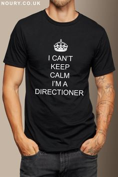I Can't Keep Calm I'm A Directioner - T-Shirt - One Direction by NOURYCLOTHING on Etsy