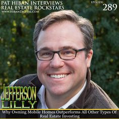 Jefferson Lilly is a mobile home park investment expert, educator, and industry consultant who has been featured in the New York Times, Bloomberg Magazine, and on the 'Real Money' television show. Prior to co-founding Park Street Partners in 2013 and becoming a full-time investor... #realestate #podcast #pathiban #hibandigital #hibangroup #HIBAN #realestatesales #realestateagent #realestateagents #selling #sales #sell #salespeople #salesperson #jeffersonlilly