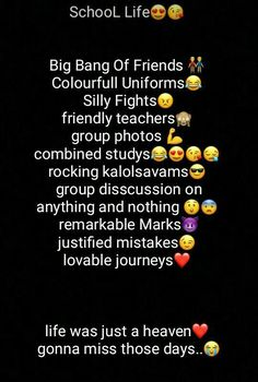 Will miss it after my school. I 😍 love you my school friends and I never want to go away from you. I want to stay in touch with you all. Friendship Day Quotes, Bff Quotes, Best Friend Quotes, Broken Friendship, 2015 Quotes, Friend Poems, Pain Quotes, Attitude Quotes, School Days Quotes