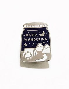 Minor Cosmetic Flaw* Keep Wandering Cosmic Galaxy Space Enamel Pin Badge by Spaces Between