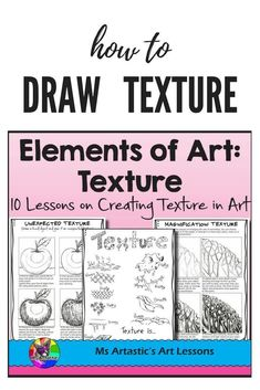 10 Lessons on the Element Texture for your Middle School and High School students! Students will learn and apply the elements of art through a variety of instructional and informational lessons and worksheets! Teach the Elements of Art: Texture to your Mi Elements Of Art Texture, Elements And Principles, Art Elements, Texture Art, Back To School Art, Art School, School Stuff, High School Art Projects, Projects For Kids