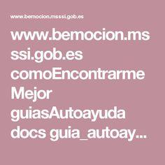 www.bemocion.msssi.gob.es comoEncontrarmeMejor guiasAutoayuda docs guia_autoayuda_para_manejar_las_emociones.pdf