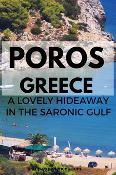 Poros is a small Greek island in the southern part of the Saronic Gulf, about 58 km south from Piraeus and separated from the Peloponnese by a 200 m wide sea channel, with the town of Galatas on the mainland across the strait.
