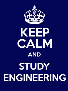 #KeepCalm and #Study #Engineering