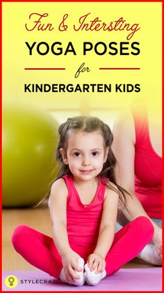 Kindergarten yoga also helps the children relax. It improves their mood and motivates them to do well at school. Interesting Yoga Poses That Kids Will Love #YogaPoses