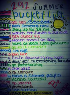 summer bucket list. Im gonna make this a summer 2013 bucketlist... Freshman resolution