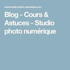 Blog - Cours & Astuces - Studio photo numérique