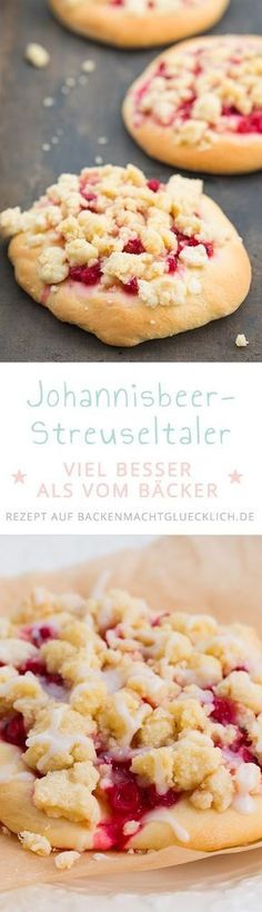 Streuseltaler-Rezept. Hefeteig, Butterstreusel, Johannisbeeren: Diese einfachen Streuseltaler schmecken wie vom Bäcker!