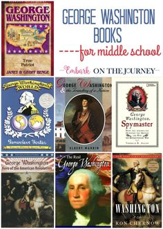 These George Washington books are perfect for middle schoolers. They'll be a great addition to your American History or President's Day homeschool lesson plans. | embarkonthejourney.com