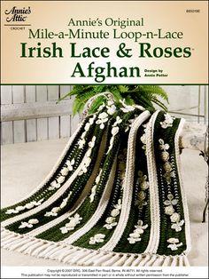 Annie's Original Mile-A-Minute Loop-n-Lace Irish Lace & Roses Crochet Afghan Pattern