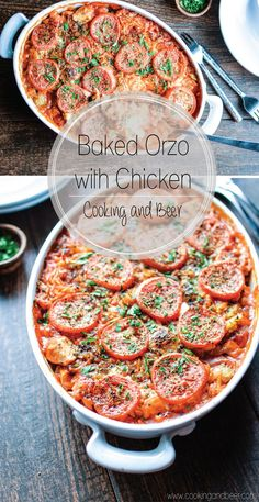 Baked Orzo with Chicken: a comforting and simple weeknight dinner recipe that the whole family with go crazy over! | www.cookingandbeer.com