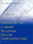 Checklist of Library Building Design Considerations by William W. Sannwald #DOEBibliography