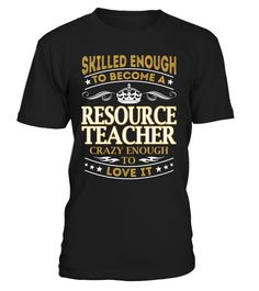 Resource Teacher - Skilled Enough To Become #ResourceTeacher