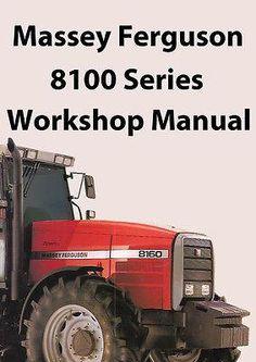 MASSEY FERGUSON Tractor 8100 Series Workshop Manual