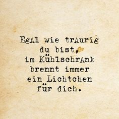 Kühlschrank quotes and sayings Champagne Quotes, Motivational Quotes, Funny Quotes, Halloween Quotes, Baby Quotes, Statements, Quote Prints, Wallpaper Quotes, Letter Board
