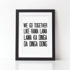 Black and White Print, We Go Together, Grease Song Lyrics, Typography Art for the Home, A4 or 10x8 print